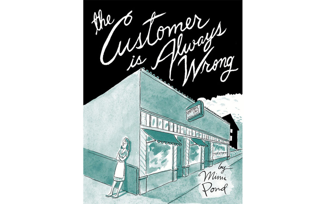 'The Customer Is Always Wrong' Author Mimi Pond on Her Touching 1970s Memoir